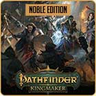 Pathfinder: Kingmaker Noble Edition