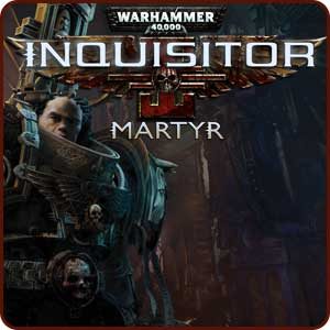 Warhammer 40.000: Inquisitor Martyr