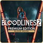 Vampire: The Masquerade - Bloodlines 2 Blood Moon Edition