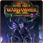 Total War: Warhammer 2 - The Shadow & The Blade