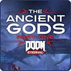 DOOM Eternal The Ancient Gods: Part One
