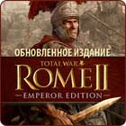 Total War 2 Emperor edition
