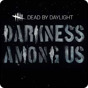 Dead by Daylight - Darkness Among Us Chapter